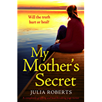 My Mother's Secret: A completely gripping and emotional page-turner