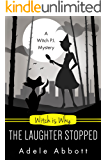 Witch Is Why The Laughter Stopped (A Witch P.I. Mystery Book 14) (English Edition)
