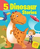 Large Print: 5 Minute Dinosaur Stories