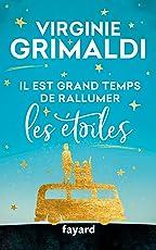 Il est grand temps de rallumer les étoiles (Littérature Française) (French Edition)