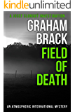 Field of Death: An atmospheric international mystery (Josef Slonský Investigations Book 4)