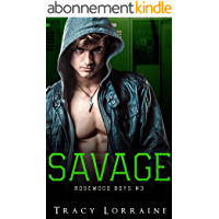 Savage: Un roman d'amour noir au lycée (Rosewood Boys t. 3)