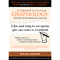 Graphology - The Art Of Handwriting Analysis (Speed Learning Book 3)