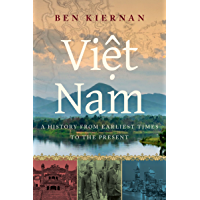 Viet Nam: A History from Earliest Times to the Present (English Edition)