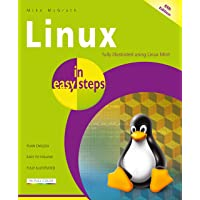 Linux in easy steps: Illustrated using Linux Mint