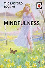 The Ladybird Book of Mindfulness (Ladybirds for Grown-Ups) Hardcover