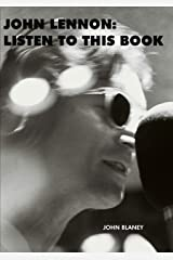 John Lennon: Listen To This Book Kindle Edition