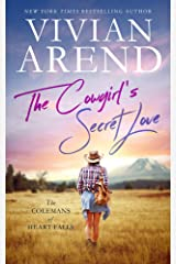 The Cowgirl's Secret Love (The Colemans of Heart Falls Book 2) Kindle Edition