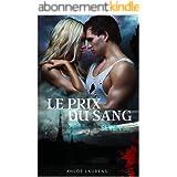 Le prix du sang: Romance Bit lit (Seven - Tome 1)