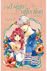 A sign of affection - chapitre 2 (version française) Format Kindle