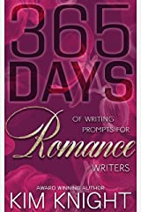 365 Days Of Writing Prompts For Romance Writers (Savvy Writers Book 1) Kindle Edition