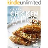 Crispy Chicken Wings Recipes: Enjoy Delish, Crispy Chicken Wings in No Time!