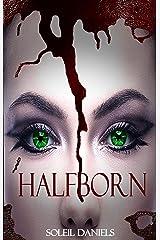 Halfborn Kindle Edition