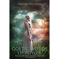 Goetic Words of Power: Instant access to the Demons of the Goetia for Transformation, Power, and Success. (Angelic…