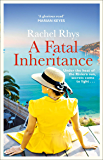 Fatal Inheritance: An intoxicating story of glamour, intrigue and desire