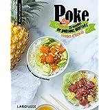 Poke: 25 recettes de poissons marinés venues d'Hawaï