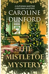 The Mistletoe Mystery: A Euphemia Martins Short Story (A Euphemia Martins Mysteries) Kindle Edition