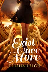 Exist Once More (The Historians Book 2) Kindle Edition