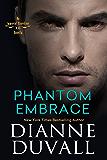 Phantom Embrace (Immortal Guardians) (English Edition)