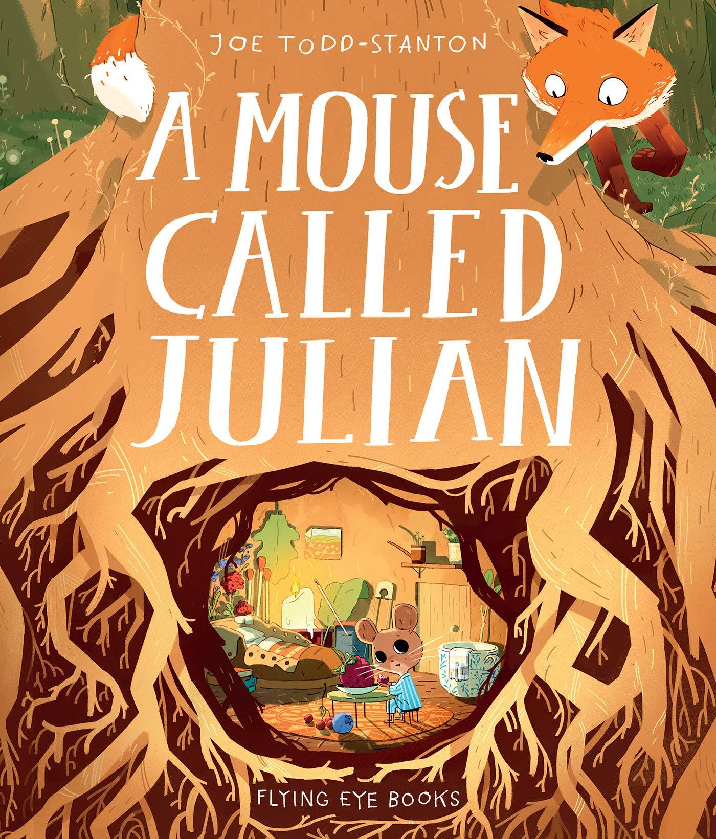 A Mouse Called Julian: Amazon.co.uk: Joe Todd Stanton: Books