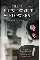 Fresh Water for Flowers: A Novel (English Edition) Format Kindle