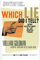 Which Lie Did I Tell?: More Adventures in the Screen Trade (English Edition) Versión Kindle
