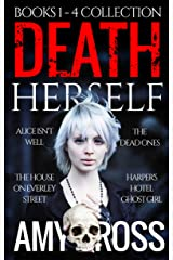 Death Herself: Books 1 to 4 Collection Kindle Edition
