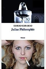 Julias Philosophie Kindle Ausgabe