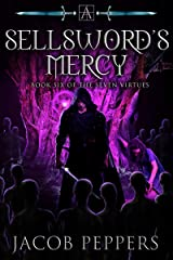 A Sellsword's Mercy: Book Six of the Seven Virtues Kindle Edition