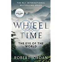The Eye Of The World: Book 1 of the Wheel of Time (Soon to be a major TV series) (English Edition)