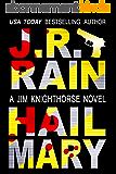 Hail Mary (Jim Knighthorse Book 3) (English Edition)