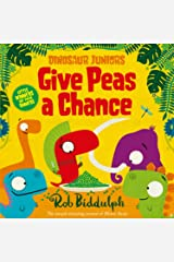 Give Peas a Chance (Dinosaur Juniors, Book 2) Paperback