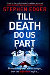 Till Death Do Us Part: An unputdownable new psychological crime thriller with a killer twist! Kindle Edition