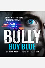 Bully Boy Blue Audible Audiobook