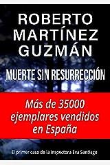 Muerte sin resurrección (Eva Santiago 1) Versión Kindle