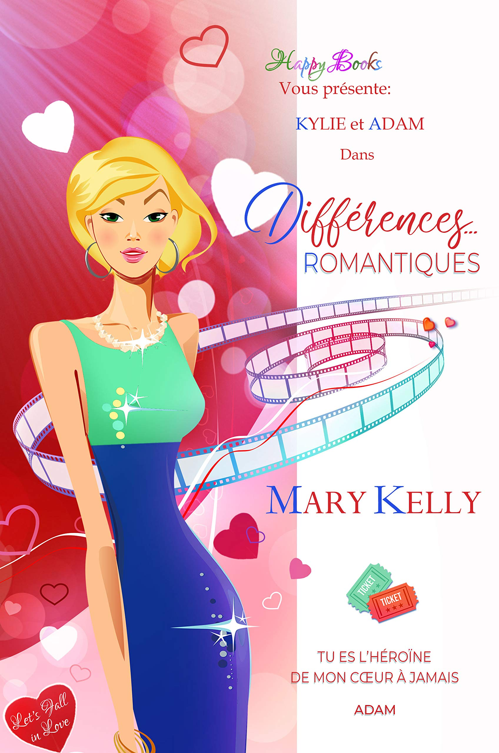 Différences... romantiques (Let's Fall in Love) por Mary Kelly