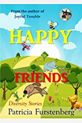 Happy Friends, diversity stories: Heart warming bedtime animal stories & tales from the animal kingdom. Friendship & Adventure Kindle Edition