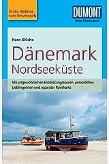 DuMont Reise-Taschenbuch Reiseführer Dänemark Nordseeküste: mit Online Updates als Gratis-Download (DuMont Reise-Taschenbuch E-Book) Kindle Ausgabe