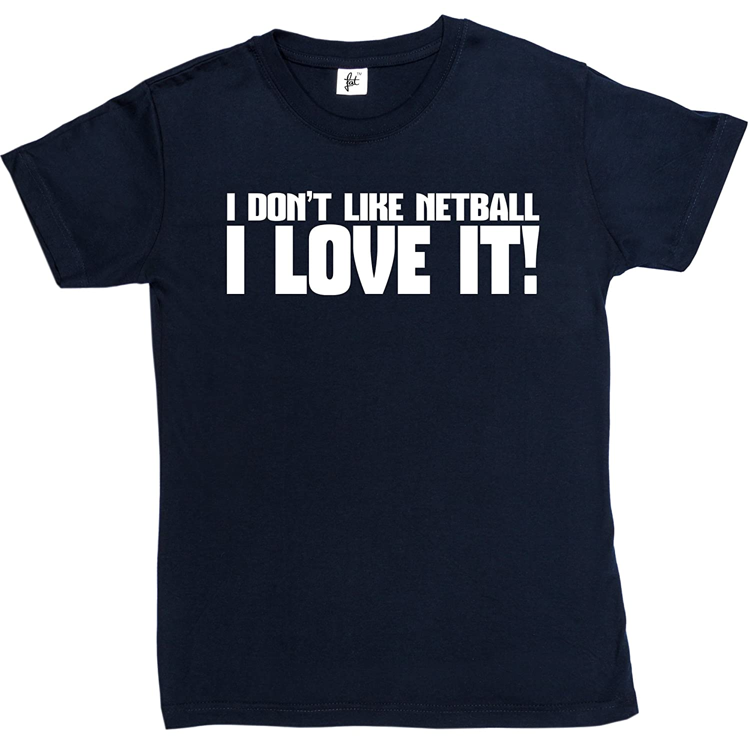 Design t shirt netball - I Don T Like Netball I Love It Womens Ladies Cotton Short Sleeve T Shirt Sizes Xs S M L Xl 2xl 8 10 12 14 16 18 Amazon Co Uk Clothing