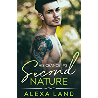 Second Nature (His Chance Book 2) (English Edition)