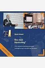 Das neue Hardselling: Fit für die telefonische Neukundenakquise (Live-Mitschnitt) Audible Hörbuch