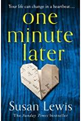 One Minute Later: the emotionally gripping Richard and Judy pick from the bestselling author Kindle Edition