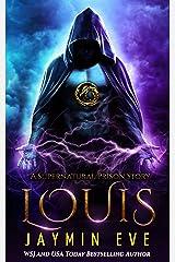 Louis (Supernatural Prison Book 6) Kindle Edition
