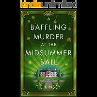 A Baffling Murder at the Midsummer Ball (A Dizzy Heights Mystery Book 2) (English Edition)