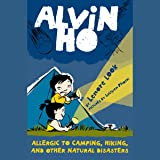 Allergic to Camping, Hiking, and Other Natural Disasters: Alvin Ho #2