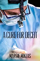 A Cure For Deceit Kindle Edition