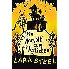 Ein Werwolf zum Verlieben (German Edition)