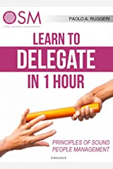 Learn to Delegate in 1 hour (English Edition) Formato Kindle