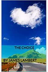 The Choice Kindle Edition