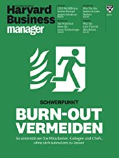 Harvard Business Manager 5/2017: Burn-out vermeiden